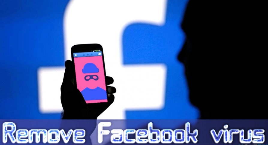 Know How You Can Clean Up Your Facebook Account From Viruses
